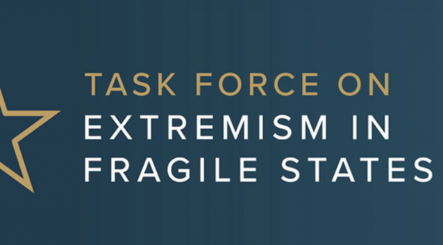 At Long Last, a Better Response to Confronting Violent Conflict: Reflection on the USIP Task Force on Extremism in Fragile States Report